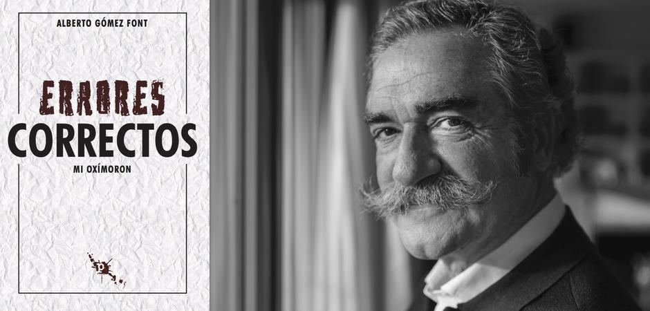 Entrevista a Alberto Gómez Font y la portada de su libro «Errores correctos»