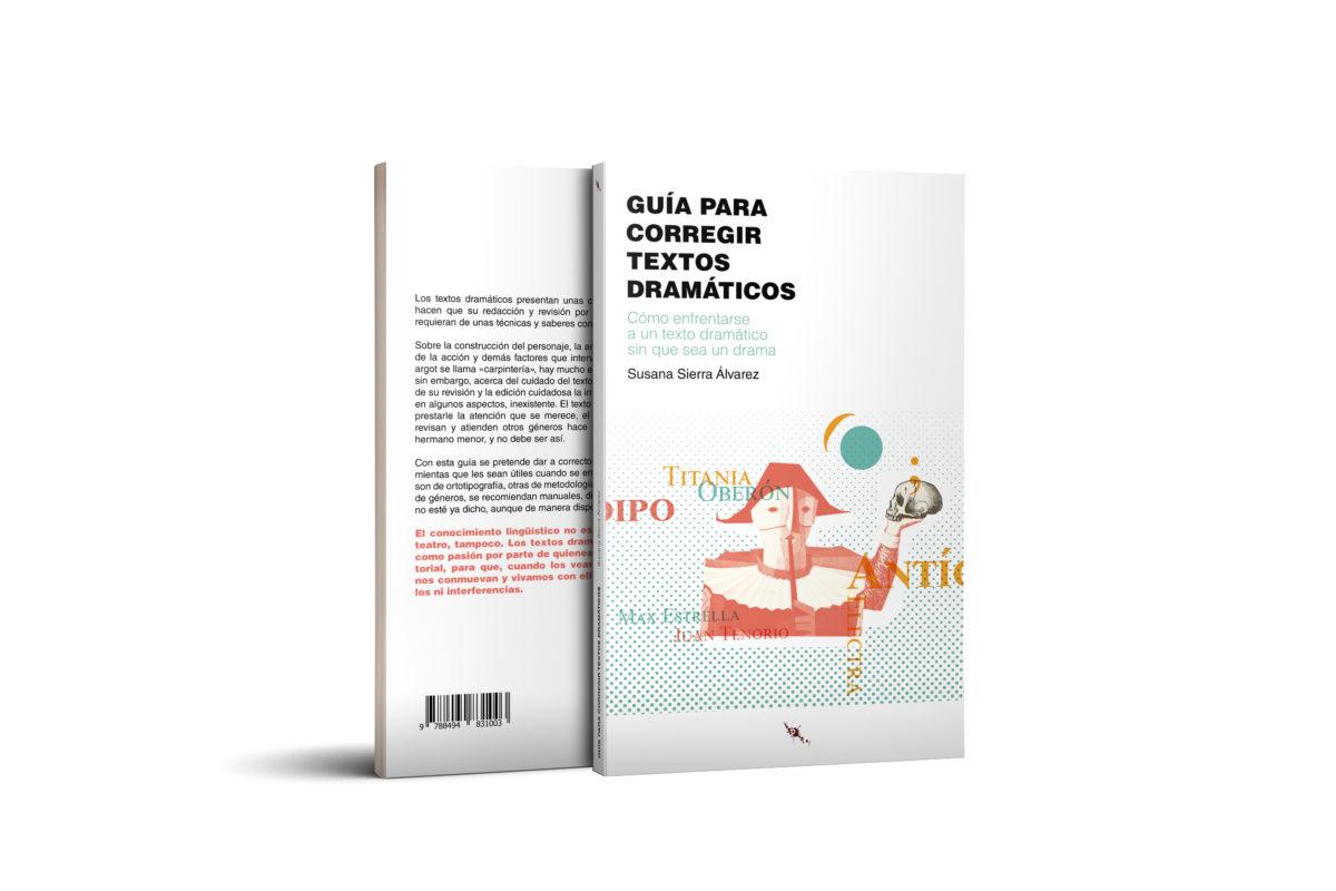 ¡Novedad! «Guía para corregir textos dramáticos», de Susana Sierra Álvarez